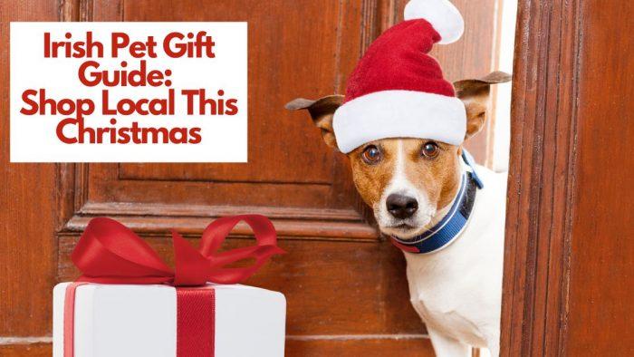 Irish Pet Gift Guide